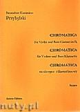 Okładka: Przybylski Bronisław Kazimierz, Chromatica na skrzypce i klarnet basowy (partytura + głosy, ca 2')