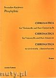 Okładka: Przybylski Bronisław Kazimierz, Chromatica na wiolonczelę i klarnet basowy (partytura + głosy, ca 2')