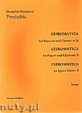 Ok�adka: Przybylski Bronis�aw Kazimierz, Chromatica na fagot i klarnet B (partytura + g�osy, ca 2')