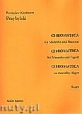 Okładka: Przybylski Bronisław Kazimierz, Chromatica na marimbę i fagot (partytura + głosy, ca 2')