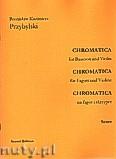 Okładka: Przybylski Bronisław Kazimierz, Chromatica na fagot i skrzypce (partytura + głosy, ca 2')