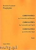Ok�adka: Przybylski Bronis�aw Kazimierz, Chromatica na wiolonczel� i fagot (partytura + g�osy, ca 2')