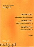 Okładka: Przybylski Bronisław Kazimierz, Chromatica na marimbę i trąbkę B (partytura + głosy, ca 2')