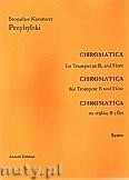 Okładka: Przybylski Bronisław Kazimierz, Chromatica na trąbkę B i flet (partytura + głosy, ca 2')