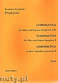 Okładka: Przybylski Bronisław Kazimierz, Chromatica na obój i saksofon sopranowy (partytura + głosy, ca 2')