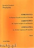 Okładka: Przybylski Bronisław Kazimierz, Chromatica na saksofon sopranowy B i marimbę (partytura + głosy, ca 2')