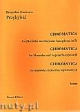 Okładka: Przybylski Bronisław Kazimierz, Chromatica na marimbę i saksofon sopranowy B (partytura + głosy, ca 2')
