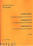 Okładka: Przybylski Bronisław Kazimierz, Chromatica na saksofon sopranowy B i skrzypce (partytura + głosy, ca 2')