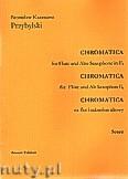 Okładka: Przybylski Bronisław Kazimierz, Chromatica na flet i saksofon altowy (partytura + głosy, ca 2')