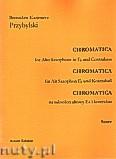 Okładka: Przybylski Bronisław Kazimierz, Chromatica na saksofon altowy i kontrabas (partytura + głosy, ca 2')