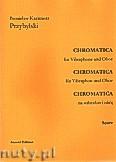 Okładka: Przybylski Bronisław Kazimierz, Chromatica na wibrafon i obój (partytura + głosy, ca 2')