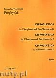 Okładka: Przybylski Bronisław Kazimierz, Chromatica na wibrafon i klarnet B (partytura + głosy, ca 2')