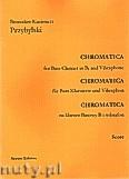 Okładka: Przybylski Bronisław Kazimierz, Chromatica na klarnet basowy B i wibrafon (partytura + głosy, ca 2')