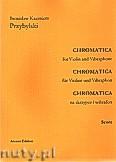 Okładka: Przybylski Bronisław Kazimierz, Chromatica na skrzypce i wibrafon  (partytura + głosy, ca 2')