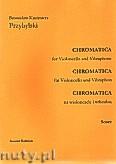 Okładka: Przybylski Bronisław Kazimierz, Chromatica na wiolonczelę i wibrafon (partytura + głosy, ca 2')