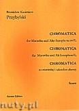 Okładka: Przybylski Bronisław Kazimierz, Chromatica na marimbę i saksofon altowy Es (partytura + głosy, ca 2')