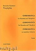 Okładka: Przybylski Bronisław Kazimierz, Chromatica na marimbę i wibrafon (partytura + głosy, ca 2')