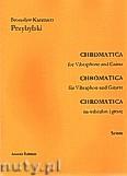 Okładka: Przybylski Bronisław Kazimierz, Chromatica na wibrafon i gitarę (partytura + głosy, ca 2')