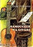 Okładka: Wdowicz Józef, Samouczek na gitarę