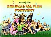 Ok�adka: Filar Andrzej, Szk�ka na flet pod�u�ny