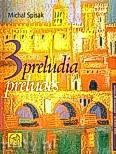 Okładka: Spisak Michał, Trzy preludia na flet i sopran (partytury dla wykonawców)