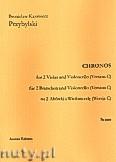 Okładka: Przybylski Bronisław Kazimierz, Chronos na 2 altówki i wiolonczelę (Wersja C, partytura + głosy, ca 4')