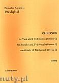 Ok�adka: Przybylski Bronis�aw Kazimierz, Chronos na alt�wk� i 2 wiolonczele (Wersja C, partytura + g�osy, ca 4')