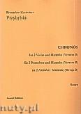 Ok�adka: Przybylski Bronis�aw Kazimierz, Chronos na 2 alt�wki i marimb� (Wersja B, partytura + g�osy, ca 4')