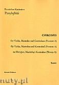 Okładka: Przybylski Bronisław Kazimierz, Chronos na skrzypce, marimbę i kontrabas (Wersja A  partytura + głosy, ca 4')