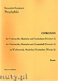 Okładka: Przybylski Bronisław Kazimierz, Chronos na wiolonczelę, marimbę i kontrabas (Wersja A  partytura + głosy, ca 4')