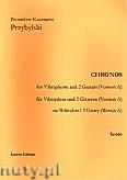 Okładka: Przybylski Bronisław Kazimierz, Chronos na wibrafon i 2 gitary (Wersja A  partytura + głosy, ca 4')