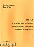 Okładka: Przybylski Bronisław Kazimierz, Chronos na ksylofon, gitarę, kontrabas (partytura + głosy, ca 4')