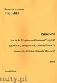 Okładka: Przybylski Bronisław Kazimierz, Chronos na altówkę, ksylofon, marimbę (Wersja D  partytura + głosy, ca 4')