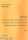 Ok�adka: Przybylski Bronis�aw Kazimierz, Chronos na wiolonczel�, ksylofon, marimb� (Wersja D  partytura + g�osy, ca 4')