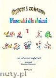 Ok�adka: , �piew i zabawa, Piosenki dla dzieci na fortepian lub keyboard, z. 1