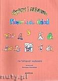 Okładka: , Śpiew i zabawa, Piosenki dla dzieci na fortepian lub keyboard, z. 3