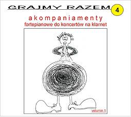 Okładka: , Grajmy razem  4, Akompaniamenty fortepianowe do koncertów na klarnet, Carl Stamitz - Koncert B-dur, nr 3