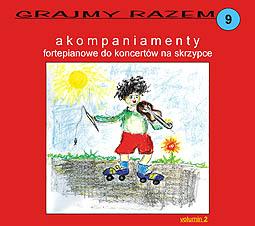 Okładka: Accolay Jean Batiste, Grajmy razem 9. Akompaniamenty fortepianowe do koncertów na skrzypce