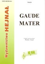 Okładka: , Gaude mater na chór mieszany, 4-głosowy chór męski, 3-głosowy chór męski lub na jeden głos