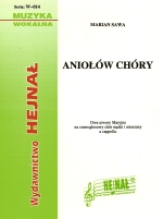 Okładka: Sawa Marian, Aniołów chóry, Dwa utwory Maryjne na czterogłosowy chór męski i mieszany a cappella