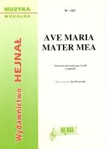 Ok�adka: W�cowski Jan, Ave Maria mater mea na ch�r mieszany SATB a cappella