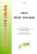 Okładka: Stuligrosz Stefan, Pawlak ks. Ireneusz, Trzy msze polskie na śpiew ludu z organami i na śpiew ludu z towarzyszeniem chóru i organów