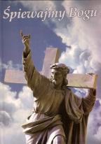 Okładka: Rączkowski Feliks, Śpiewajmy Bogu, Akompaniamenty organowe do pieśni kościelnych
