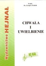 Ok�adka: Po�niak ks. Grzegorz, Chwa�a i uwielbienie