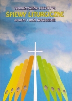 Okładka: , Śpiewy liturgiczne na głos wokalny i organy, Adwent i Boże Narodzenie, t. 1