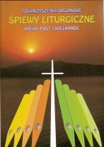 Okładka: , Śpiewy liturgiczne na głos wokalny  i organy, Wielki Post, Wielkanoc, Duch Święty, t. 2