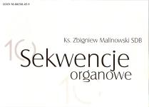 Ok�adka: Malinowski ks. Zbigniew, Sekwencje organowe