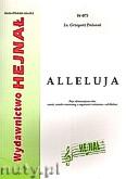 Ok�adka: Po�niak ks. Grzegorz, Alleluja, Pi�� aklamacji na ch�r m�ski, �e�ski i mieszany z organami i orkiestr� - ad libitum