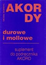 Okładka: Mokrzyc Michał, Akordy durowe i molowe.Suplement do podręcznika Akordy bez tajemnic