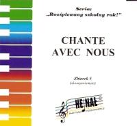 Ok�adka: , RSR 05 CD Chante avec nous! Piosenki w j�zyku francuskim.